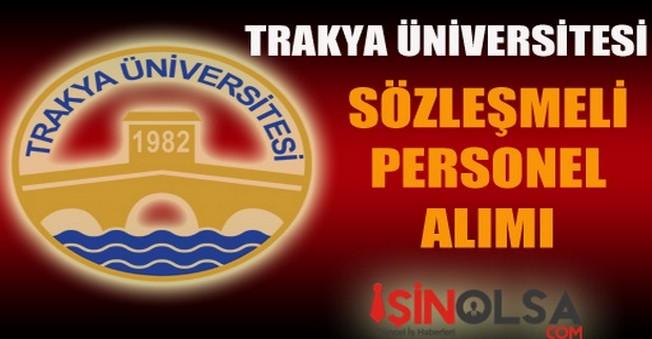 Trakya Üniversitesi Sözleşmeli Personel Alımı 2014