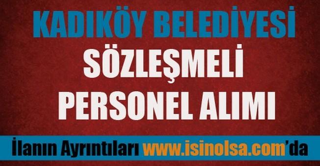 Kadıköy Belediyesi Sözleşmeli Eleman Alımı