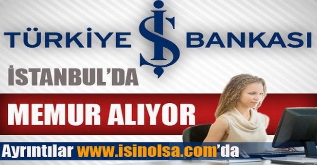 İş Bankası İstanbul Memur Alımı 2014