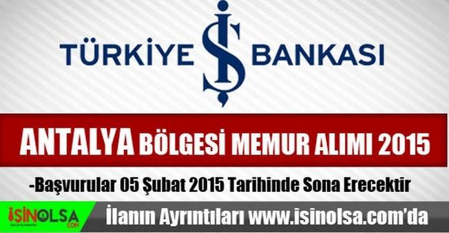 İş Bankası Antalya Bölgesi Memur Alımı 2015