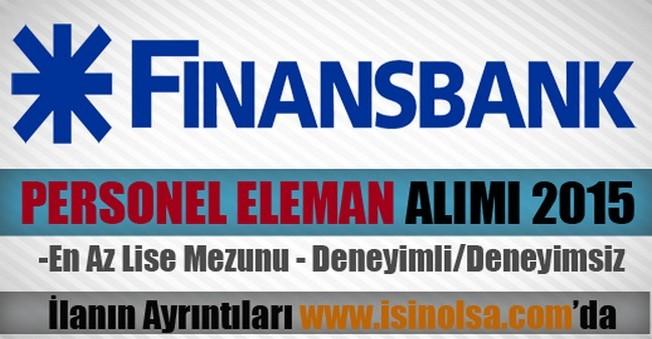 Finansbank Personel Eleman Alımı 2015