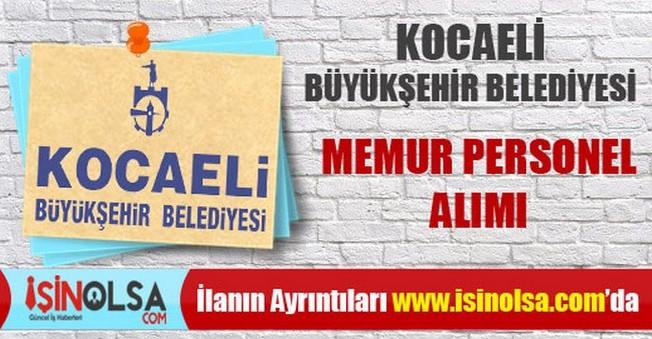 Kocaeli Büyükşehir Belediyesi Memur Personel Alımı