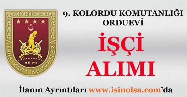 9. Kolordu Komutanlığı Orduevi İşçi alım ilanı 2016