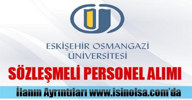 Eskişehir Osmangazi Üniversitesi Sözleşmeli Personel Alımı 2015