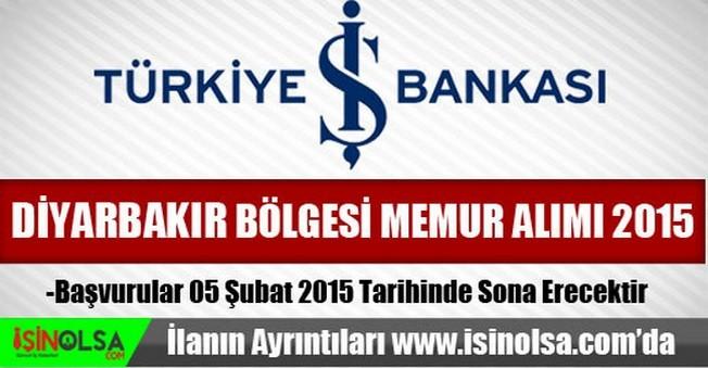 İş Bankası Diyarbakır Bölgesi Memur Alımı 2015