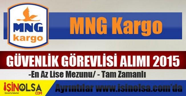 MNG Kargo Güvenlik Görevlisi Alımı 2015