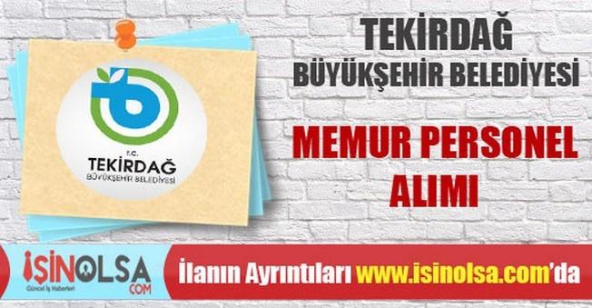 Tekirdağ Büyükşehir Belediyesi Memur Personel Alımı