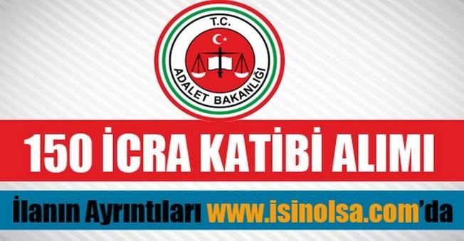 Adalet Bakanlığı 150 İcra Katibi Alımı