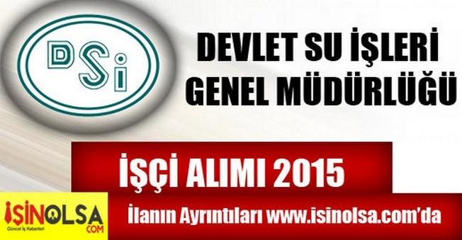 DSİ Edirne İşçi Alımı 2015