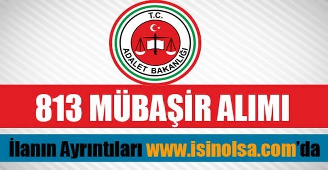 Adalet Bakanlığı 813 Mübaşir Alımı