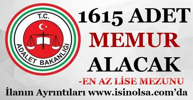 Adalet Bakanlığı 1615 Memur Alacak