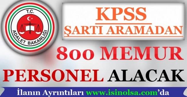 Adalet Bakanlığı 800 Memur Personel Alacak