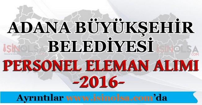 Adana Büyükşehir Belediyesi Personel Eleman Alımı 2016