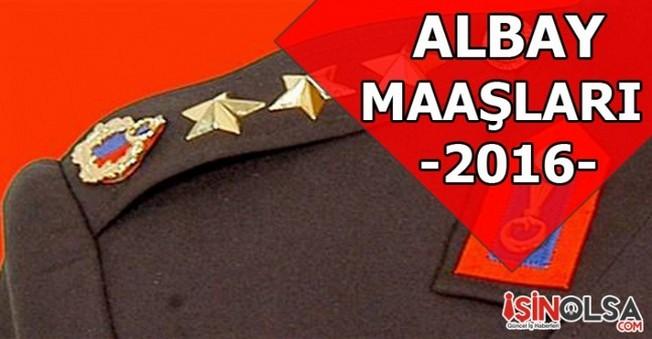 Albay Maaşları 2016