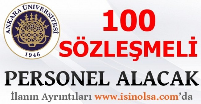 Ankara Üniversitesi 100 Personel Alacak