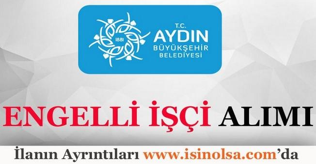 Aydın Büyükşehir Belediyesi Engelli İşçi Alımı