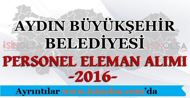 Aydın Büyükşehir Belediyesi Personel Eleman Alımı 2016