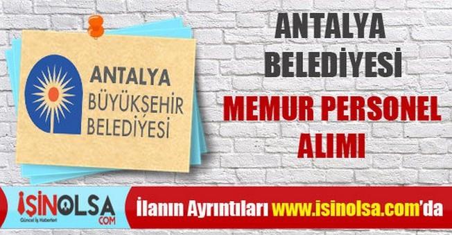 Antalya Büyükşehir Belediyesi Memur Personel Alımı