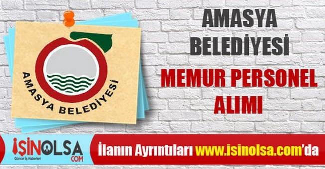 Amasya Belediyesi Memur Personel Alımları
