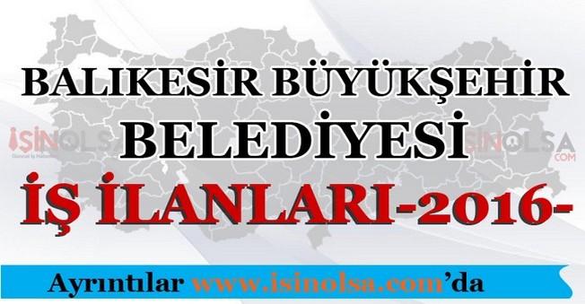 Balıkesir büyükşehir Belediyesi İş İlanları 2016
