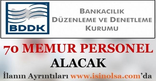 Bankacılık Düzenleme ve Denetleme Kurumu 70 Memur Personel Alacak