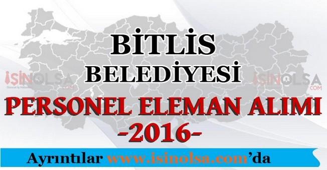 Bitlis Belediyesi Personel Eleman Alımı 2016
