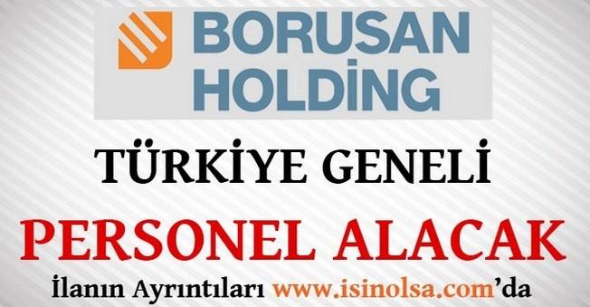 Borusan Türkiye Geneli Personel Alacak