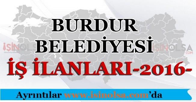 Burdur Belediyesi İş İlanları 2016