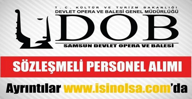 Samsun Devlet Opera ve Balesi Sözleşmeli Orkestra Sanatçısı Alımı
