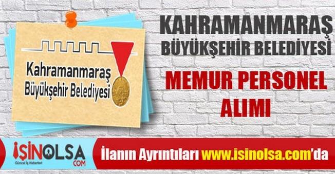 Kahramanmaraş Büyükşehir Belediyesi Memur Personel Alımı