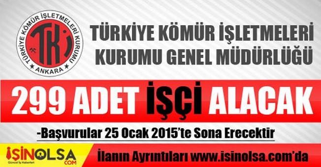Türkiye Kömür İşletmeleri Kurumu Genel Müdürlüğü İşçi Alımı 2015