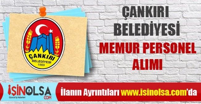 Çankırı Belediyesi Memur Personel Alımı