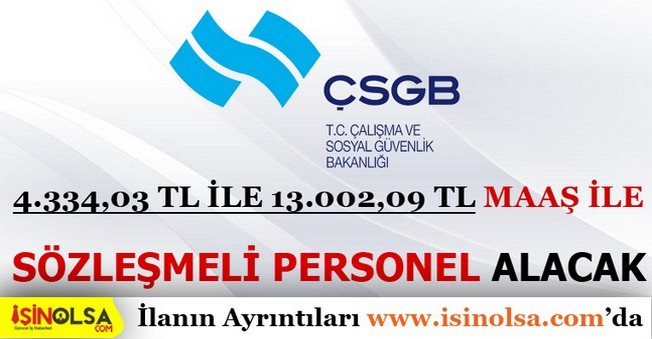 ÇSGB Sözleşmeli Bilişim Personel Alımı 2016
