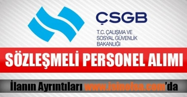 ÇSGB Sözleşmeli Personel Alımı 2015
