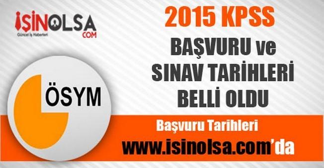 2015 KPSS Başvuru Tarihleri Belli Oldu