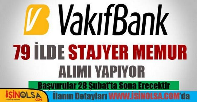 VakıfBank Stajyer Memur Alımı 2015