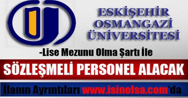 Eskişehir Osmangazi Üniversitesi Sözleşmeli Personel Alımı 2014