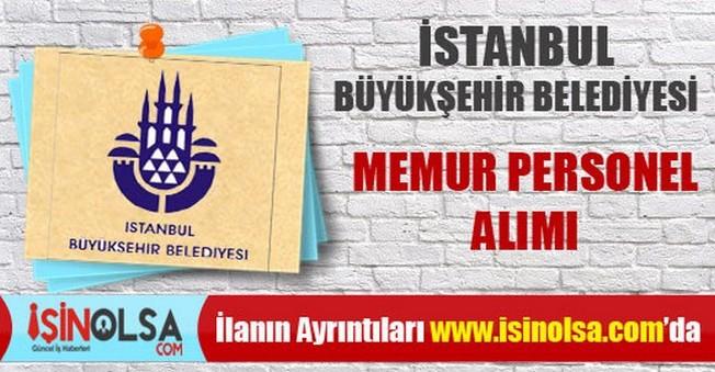 İstanbul Büyükşehir Belediyesi Memur Personel Alımı