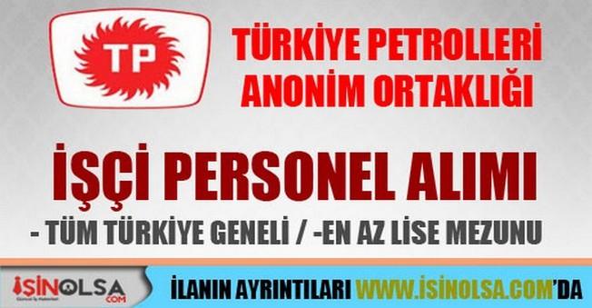 Türkiye Petrolleri Anonim Ortaklığı İşçi Personel Alımları