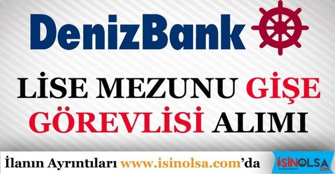 DenizBank Gişe Görevlisi Alımları 2016
