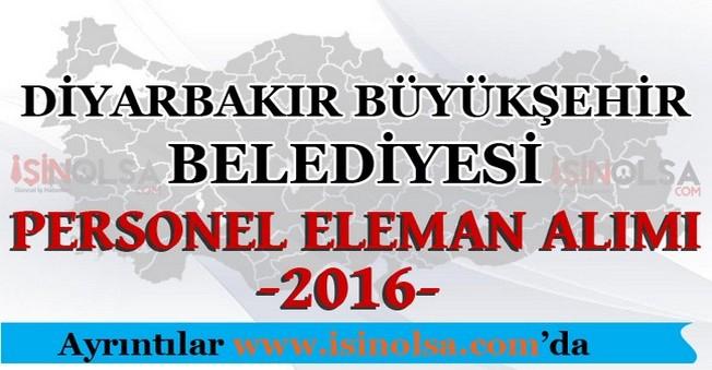 Diyarbakır Büyükşehir Belediyesi Personel Eleman Alımları 2016