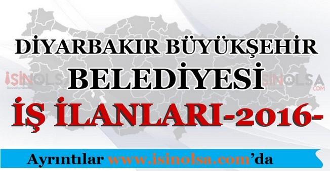 Diyarbakır Büyükşehir Belediyesi İş İlanları 2016