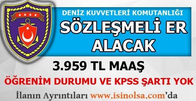 DKK KPSS Şartı Olmadan Sözleşmeli Er Alacak