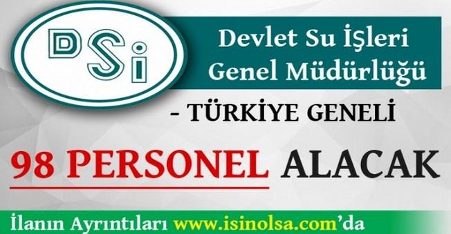 DSİ Türkiye Geneli 98 Personel Alacak