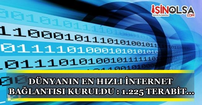 Dünyanın En Hızlı İnternet Bağlantısı Kuruldu: 1.225 Terabit!!