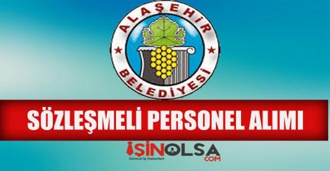 Alaşehir Belediyesi Sözleşmeli Personel Alımı