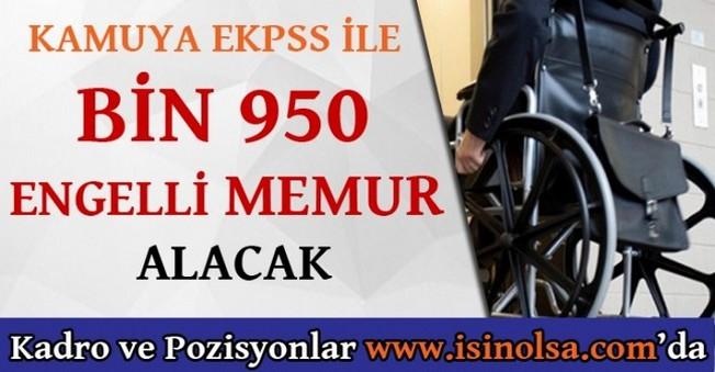 EKPSS İle Bin 950 Memur Alımı Başladı