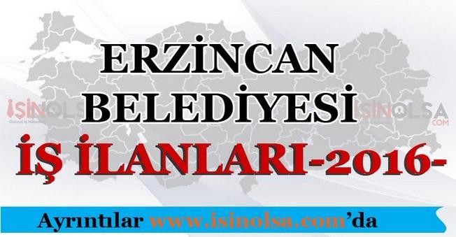 Erzincan Belediyesi İş İlanları 2016