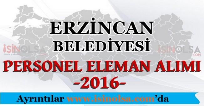 Erzincan Belediyesi Personel Eleman Alımları 2016