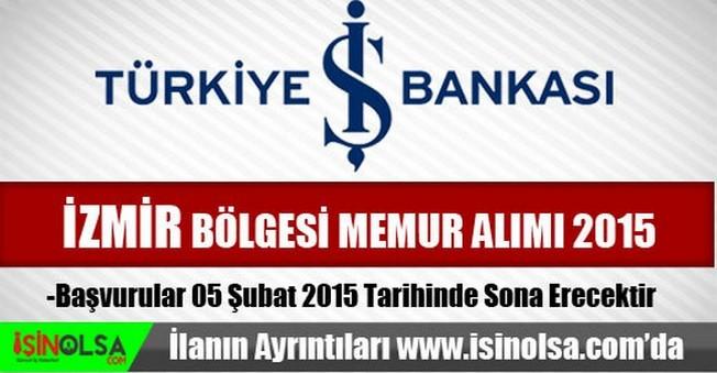 İş Bankası İzmir Bölgesi Memur Alımı 2015
